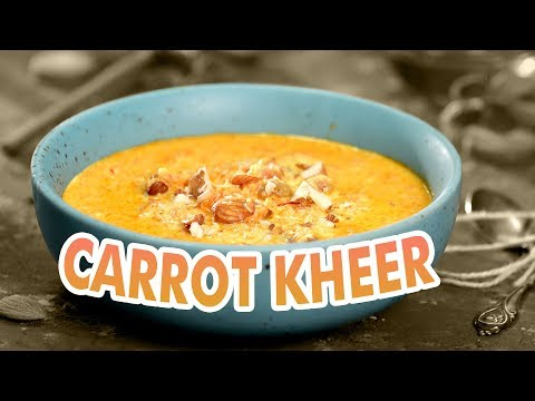 Low-Calorie Carrot Kheer | Healthy Indian Dessert Recipe | No Sugar Kheer - JOOS Food