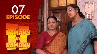 Ramany Vs Ramany Part 02  Episode 07 | Kavithalayaa