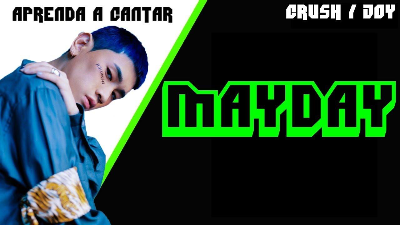 Aprenda a cantar CRUSH - MAYDAY (feat. JOY) (letra simplificada) - YouTube