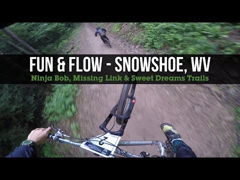 Fun and Flow! Ninja Bob to Missing Link to Sweet Dreams at Snowshoe Bike Park