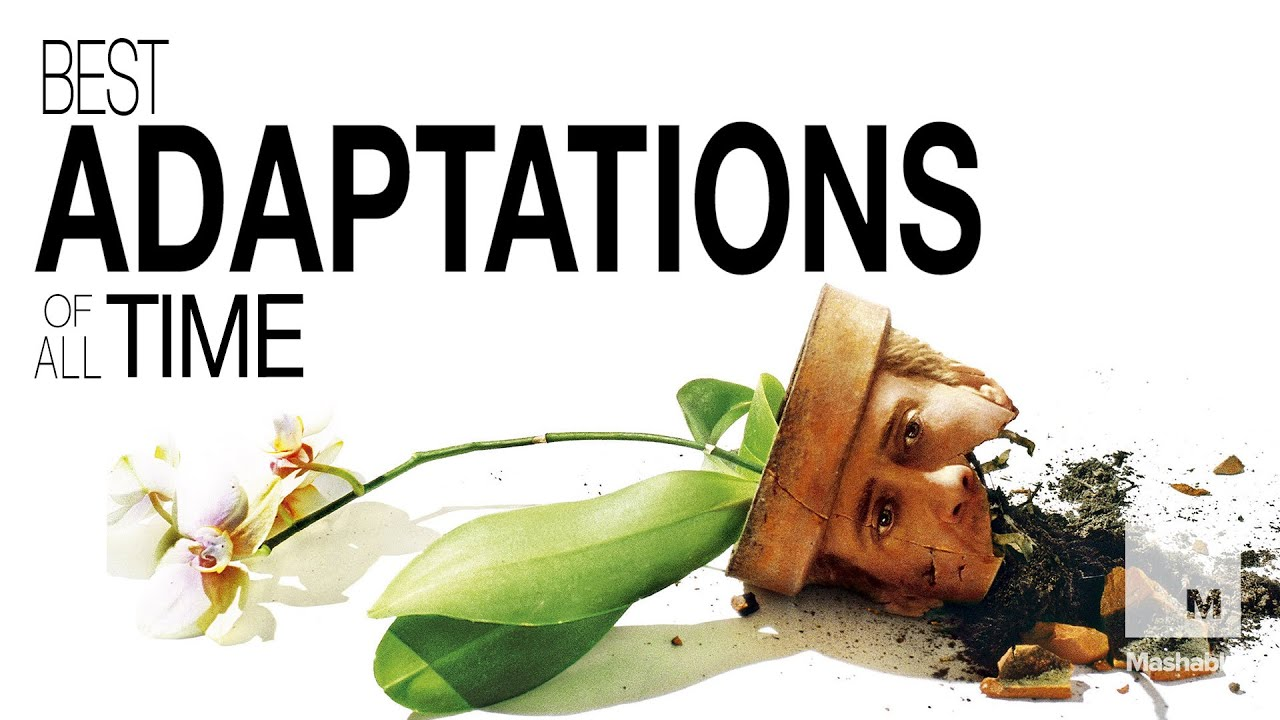 top-5-adaptations-of-all-time