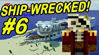 "Minecraft | SHIPWRECK! | ""Hunting down the Pirate-King"""