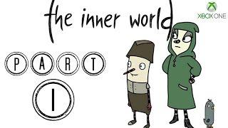 THE INNER WORLD GAMEPLAY WALKTHROUGH   XBOX ONE   PART 1