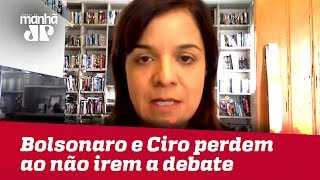 Bolsonaro e Ciro perdem em proporções diferentes ao não irem a debate da CNA | Vera Magalhães