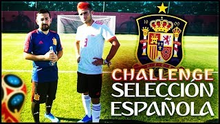 SELECCION ESPAÑOLA CHALLENGE ft. Delantero09