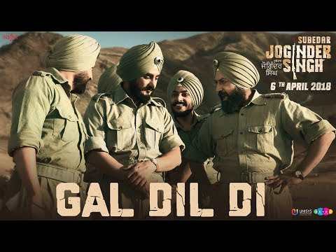 Gal Dil Di - Gippy Grewal | Kulwinder Billa | Rajvir Jawanda | Sharan Mann | Subedar Joginder Singh
