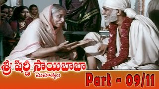 Shiridi Sai Baba Mahatyam Movie Part 09/11 || Vijayachander, Chandra Mohan, Anjali Devi