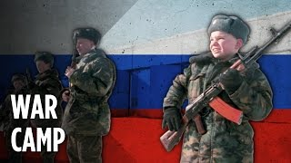 This Is How Russia Trains Children For War