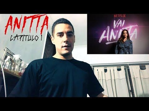 Vai Anitta Netflix - Capitulo 1   Reaccion
