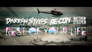 Darren Styles & Re-Con Feat Matthew Steeper - Rest of your life