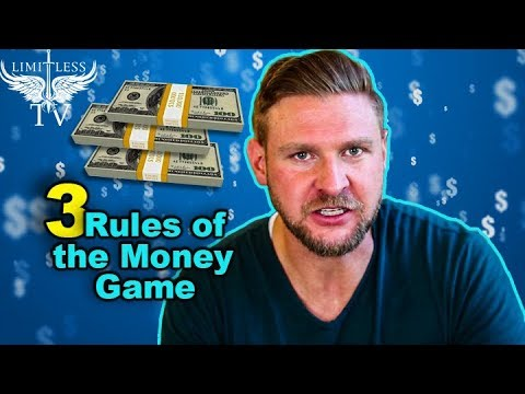 The 3 Rules of Money - The Money Game