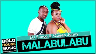 DJ Sunco & Queen Jenny - Malabulabu (New Hit 2020)