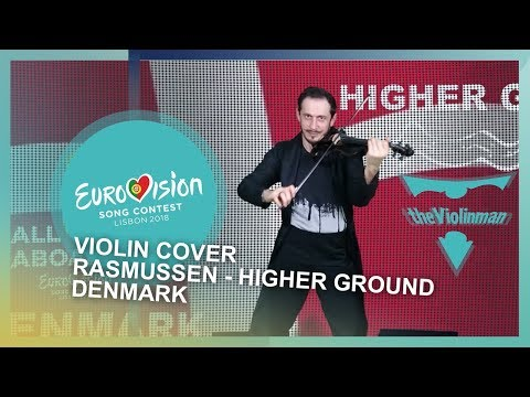 EUROVISION 2018 | Rasmussen - Higher Ground | Denmark | Violin cover by theViolinman