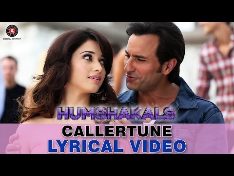 """Caller Tune"" Humshakals Lyrical HD Video song ft. Saif, Tamannaah ,Bipasha, Riteish"