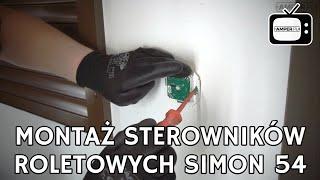 Sterowanie roletami - sterowniki roletowe Simon 54 w akcji