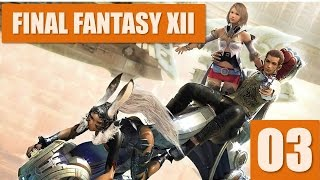 FINAL FANTASY XII (PT-BR#03) - Level up com Dustia