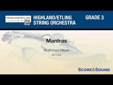 Mantras, by Richard Meyer – Score & Sound