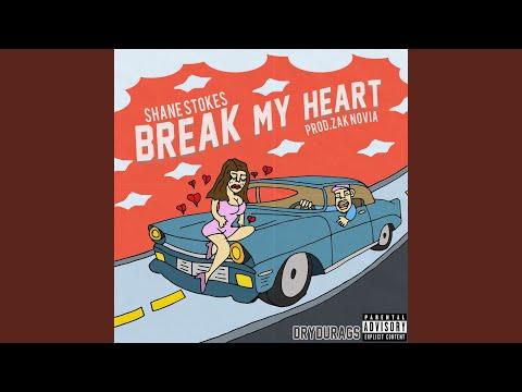 Break My Heart (Don't)