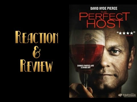 Reaction & Review | The Perfect Host