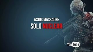 Call of Duty Black Ops 2 - Axios Massacre : Solo Nuclear in First Life