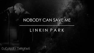 [ แปลไทย ] Nobody Can Save Me - Linkin Park | Lyrics & Thai sub Mp3