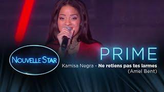 PRIME 01 - KAMISA NEGRA - Ne retiens pas tes larmes (Amel Bent)