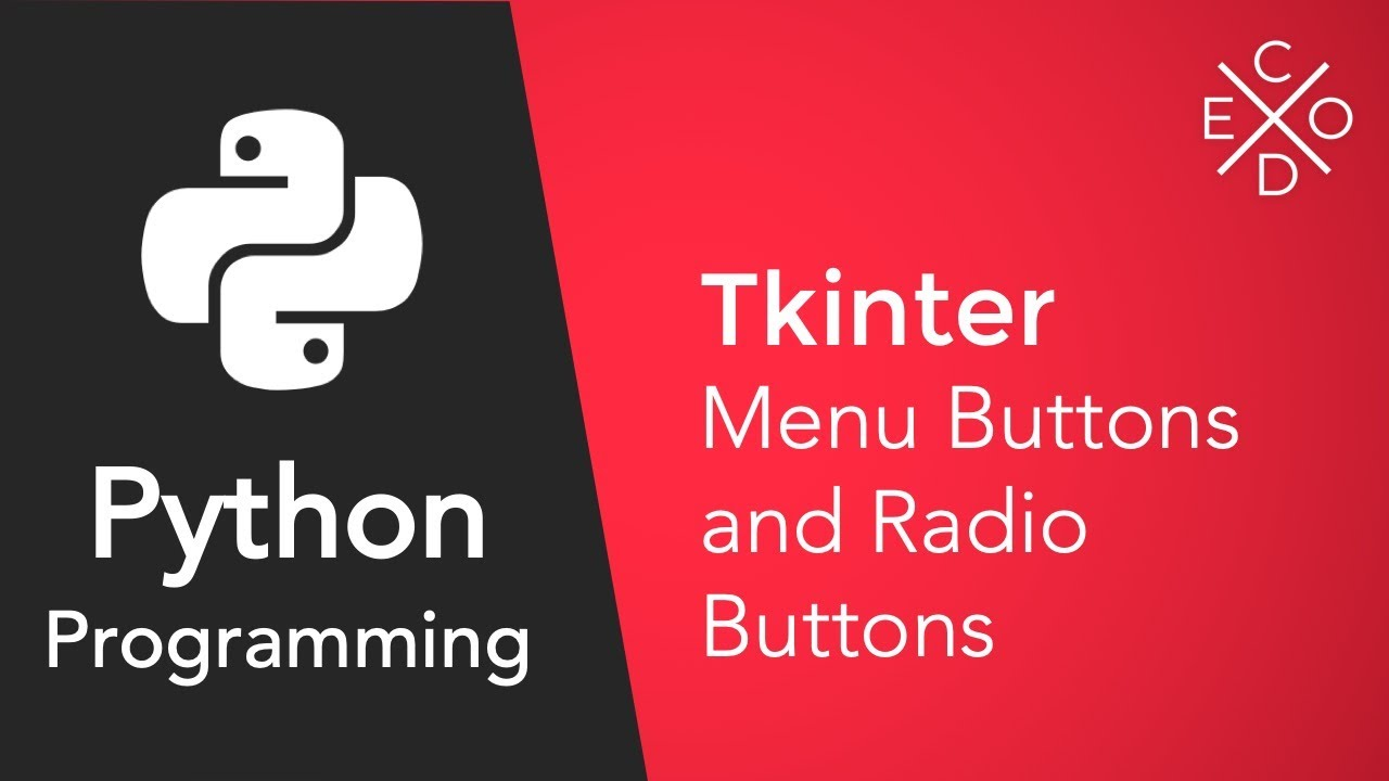 Python and Tkinter: Creating Menu Buttons and Radio Buttons