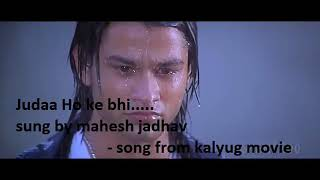 Song by kalyug a great songs