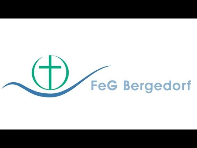 FeG Bergedorf Gottesdienst 31.01.2021: Vertrauen wagen