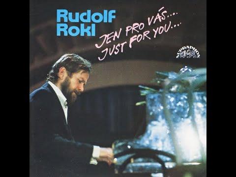 Rudolf Rokl -  Rain Sometimes