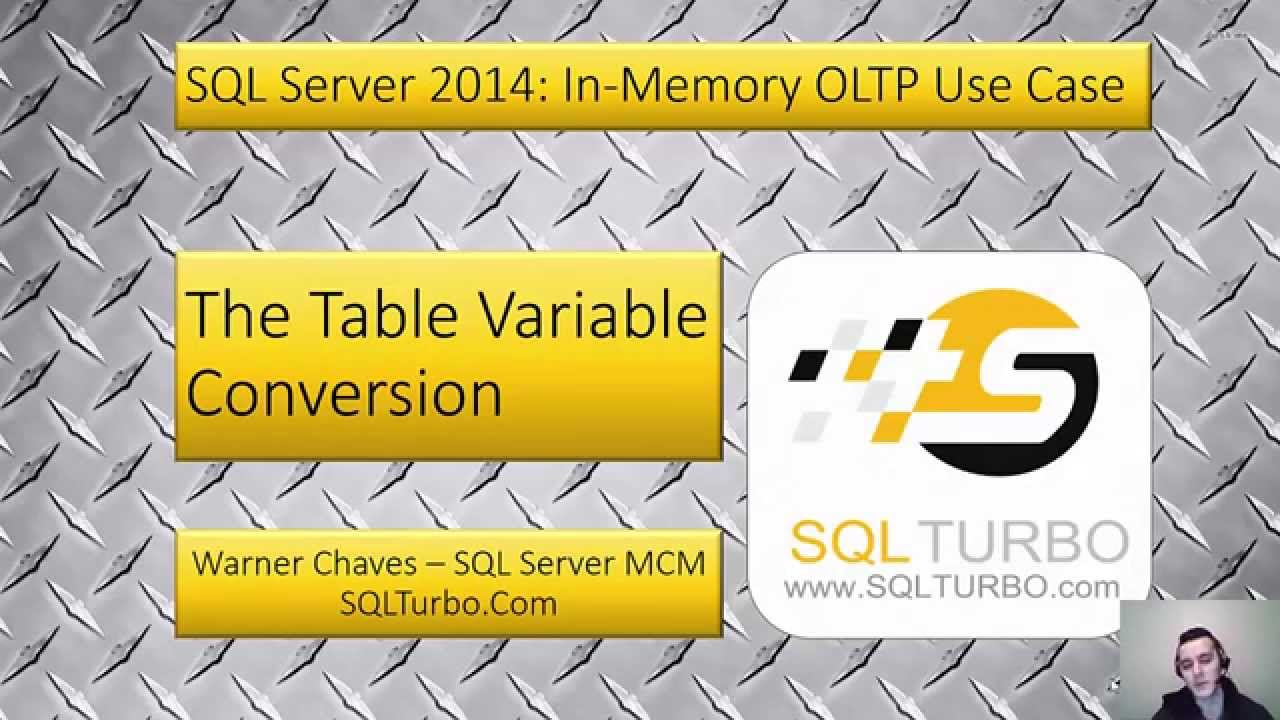Sql server 2014 in memory oltp use case table variable for Table variable in sql server