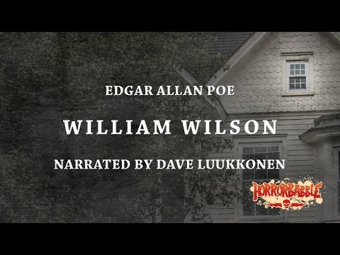 """""""William Wilson"""" by Edgar Allan Poe / A HorrorBabble Production"""