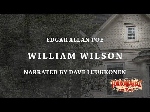 William Wilson by Edgar Allan Poe Narrated by Dave Luukkonen
