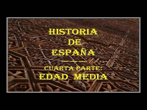 BREVE HISTORIA DE ESPAÑA (4ª PARTE - EDAD MEDIA) - YouTube
