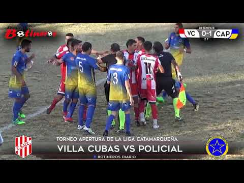 LIGA CATAMARQUEÑA, Villa Cubas vs Policial