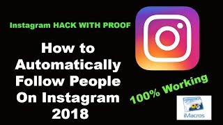 How to Automatically Follow People On Instagram 2018 New