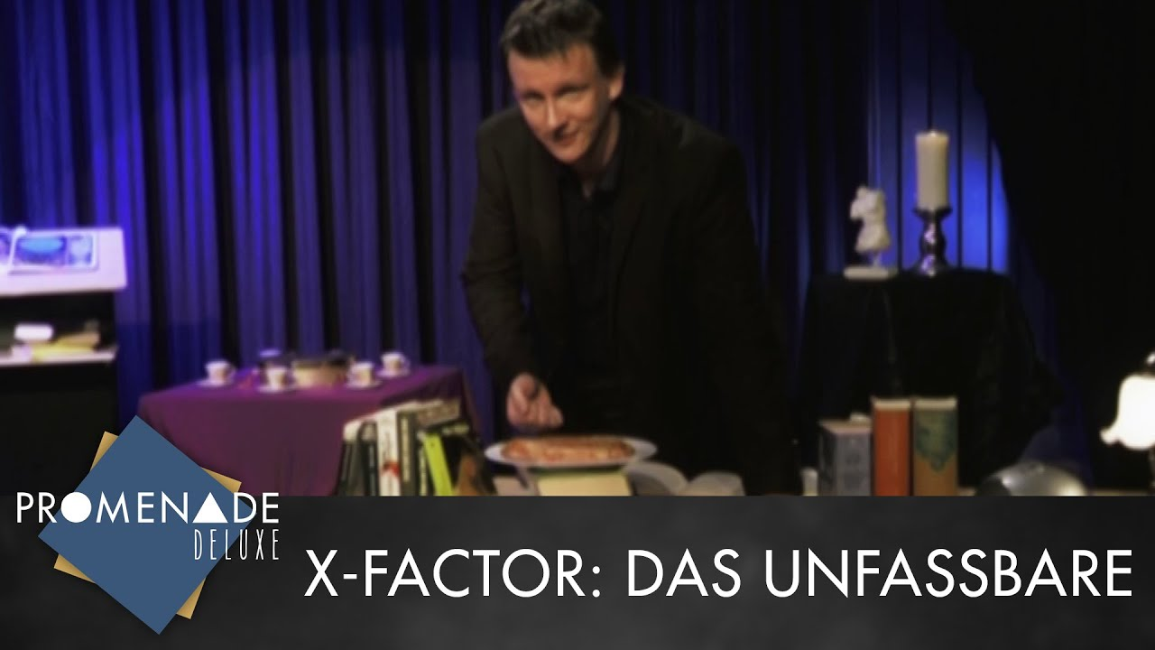 X Factor Das Unfassbare Sendetermine