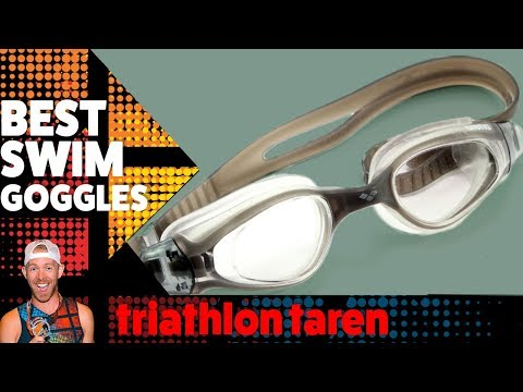 BEST TRIATHLON SWIM goggles 2018: every triathlete needs these 3 PAIRS
