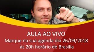 AO VIVO - Marque na sua agenda 26/09/2018 às 20h horário de Brasília