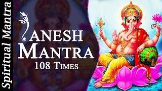 Om Gan Ganapataye Namo Namah 108 Times Ganesh Mantra