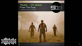 Phutek & MK Solace - From The Dust (Urig & Dice Remix)