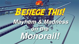 Besiege: The Monorail Missions