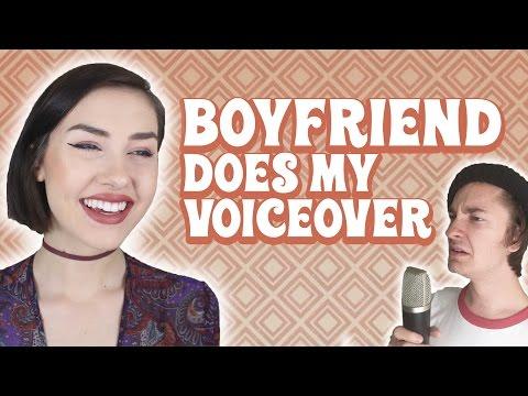 Boyfriend Does My Voiceover ft. regaljoe