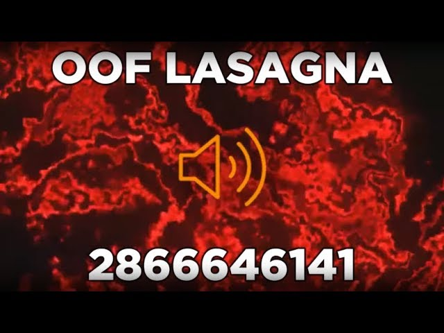 Youtube Oof Lasagna Roblox Id Code 20 Roblox Music Codes Ids July 2019 Youtube