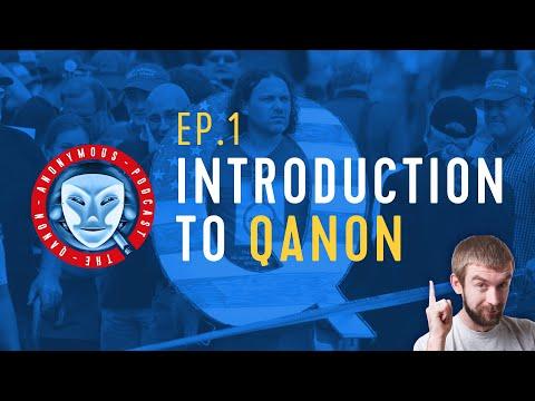 Qanon Anonymous Podcast - Ep.1: Introduction To Qanon