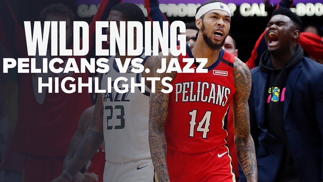 New Orleans Pelicans And Utah Jazz Have Wild Ot Finish Highlights