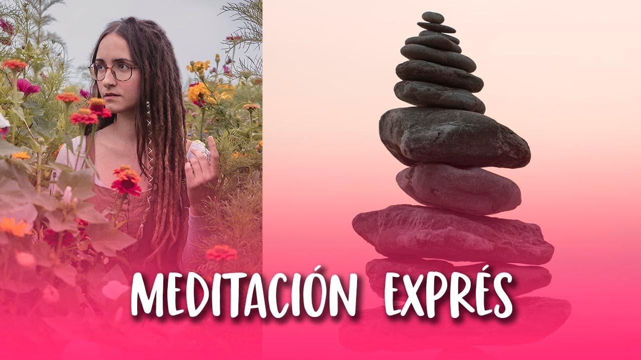 Meditación EXPRÉS para la vida cotidiana | Curso bajar el ritmo #5