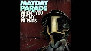 When You See My Friends (acoustic) - Mayday Parade