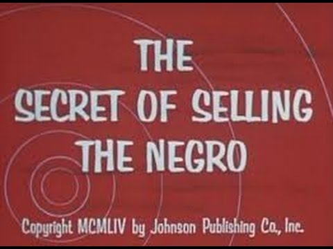 The Secret of Selling the Negro Market (1954)