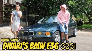 REVIEW + STORY OF DIVARI'S BMW E36 323i (1996)